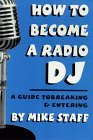DJ Books: How to Become a Radio DJ: A Guide to Breaking and Entering