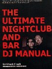 DJ Books: The Ultimate Nightclub and Bar DJ Manual