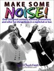 DJ Books: Make Some Noise - Over 101 Great Things to do at a Club, Bar or Party
