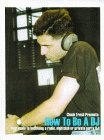 DJ Books: How To Be A DJ: Your Guide to Becoming a Radio, Nightclub or Private Party Disc Jockey