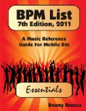 DJ Books: The Bpm List: A Music Reference Guide for Mobile Djs