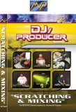 DJ Videos: DJ/Producer: Scratching and Mixing