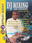 DJ Videos: DJ Styles Series: DJ Mixing & Remixing