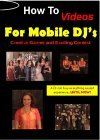 DJ Videos: How to Videos for Mobile DJ's: Creative Games and Exciting Contest
